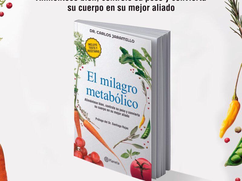 el milagro metabolico del dr carlos jaramillo es el libro mas vendido de colombia 69560156 10157218469910250 7435489151392153600 o