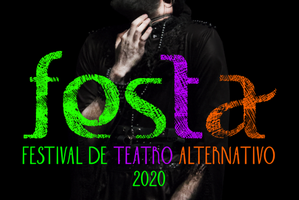 el festival de teatro alternativo este ano sera virtual imagen festa 2020 600x403 1