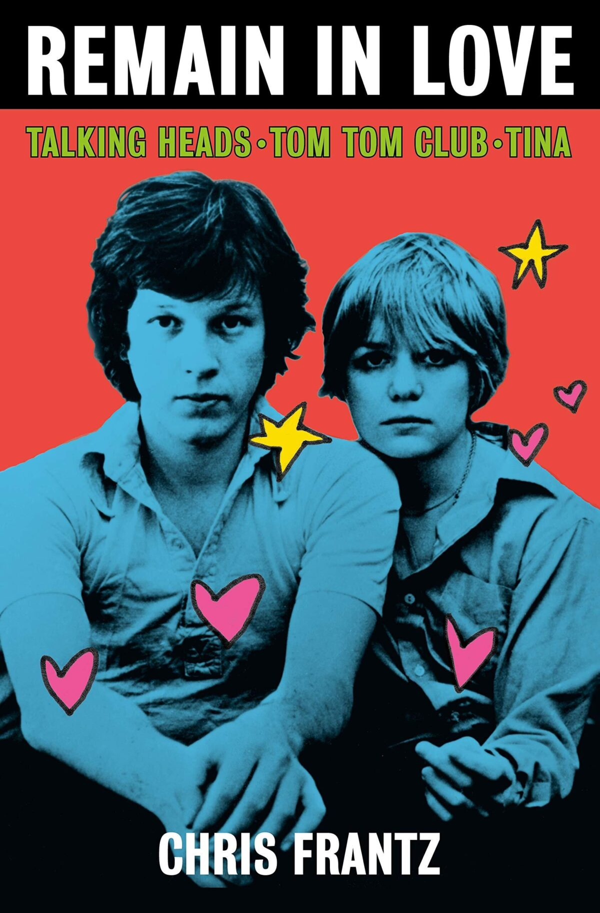 chris frantz presenta su libro remain in love talking heads tom tom club tina remaininlove book cover