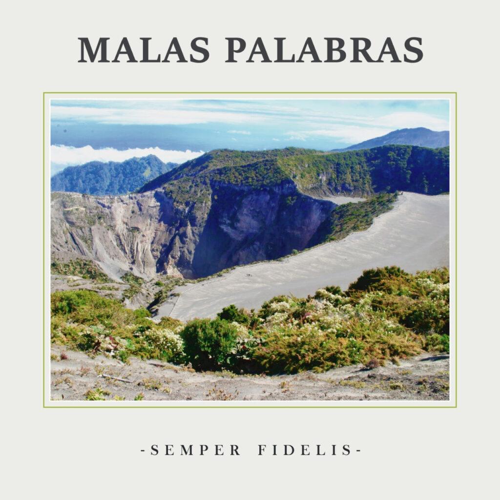 la banda de punk rock costarricense malas palabras estrena su disco semper fidelis unnamed