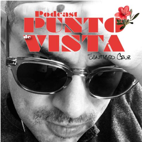 punto de vista el podcast de santiago cruz que se vuelve un exito unnamed 2