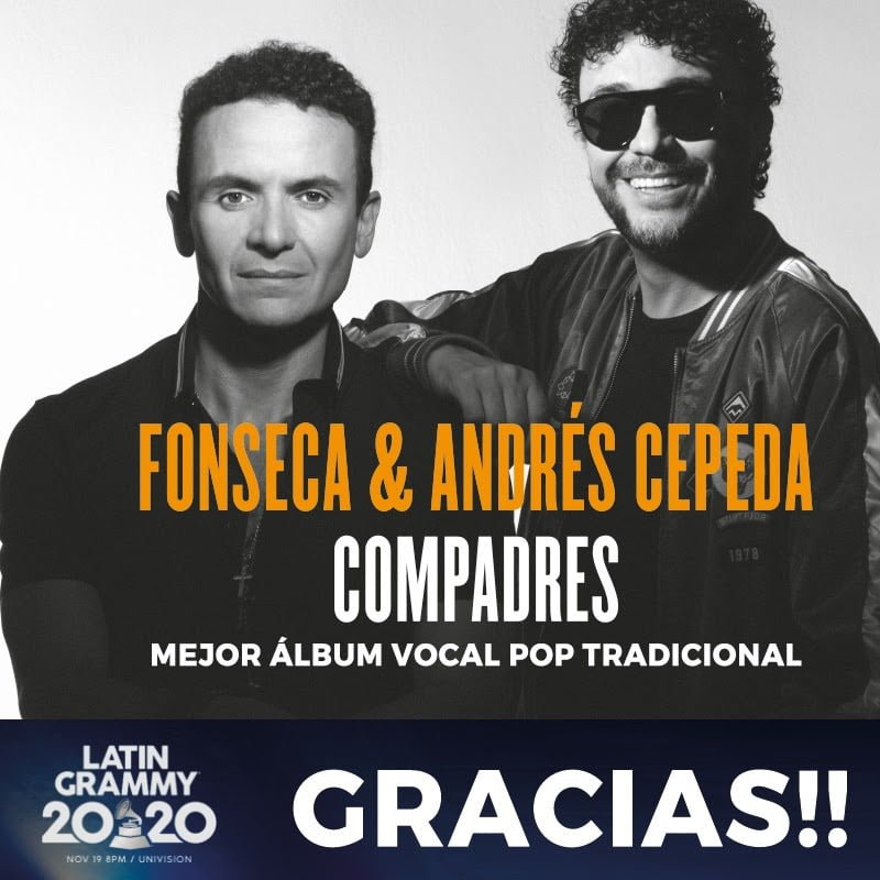 fonseca y andres cepeda ganan latin grammy por compadres unnamed 2020 11 21t185238.849