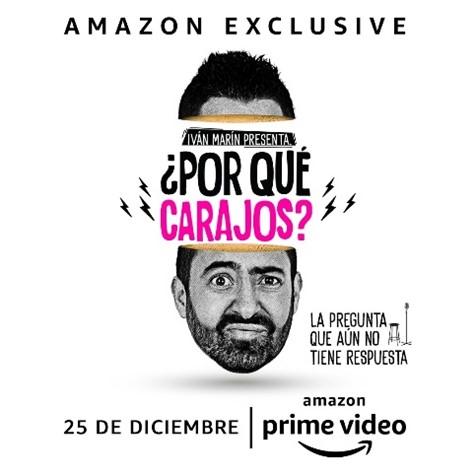 ivan marin estara en amazon prime video para toda latinoamerica con su especial de comedia por que carajos ivan marin