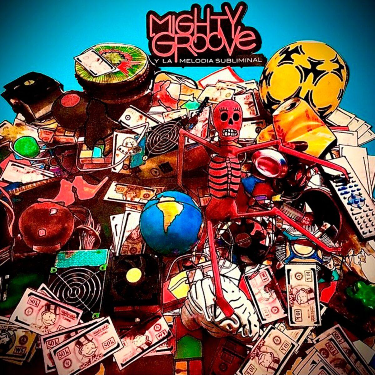 mighty groove y la melodia subliminal lanza el mundo mighty groove y la melodia subliminal 1