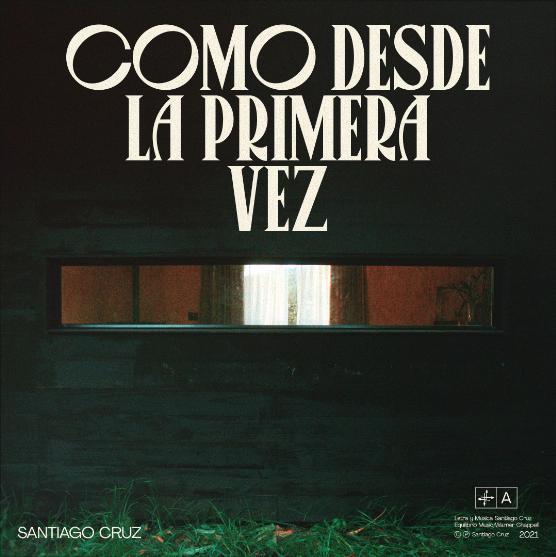 con como desde la primera vez santiago cruz anuncia su nuevo album unnamed 1