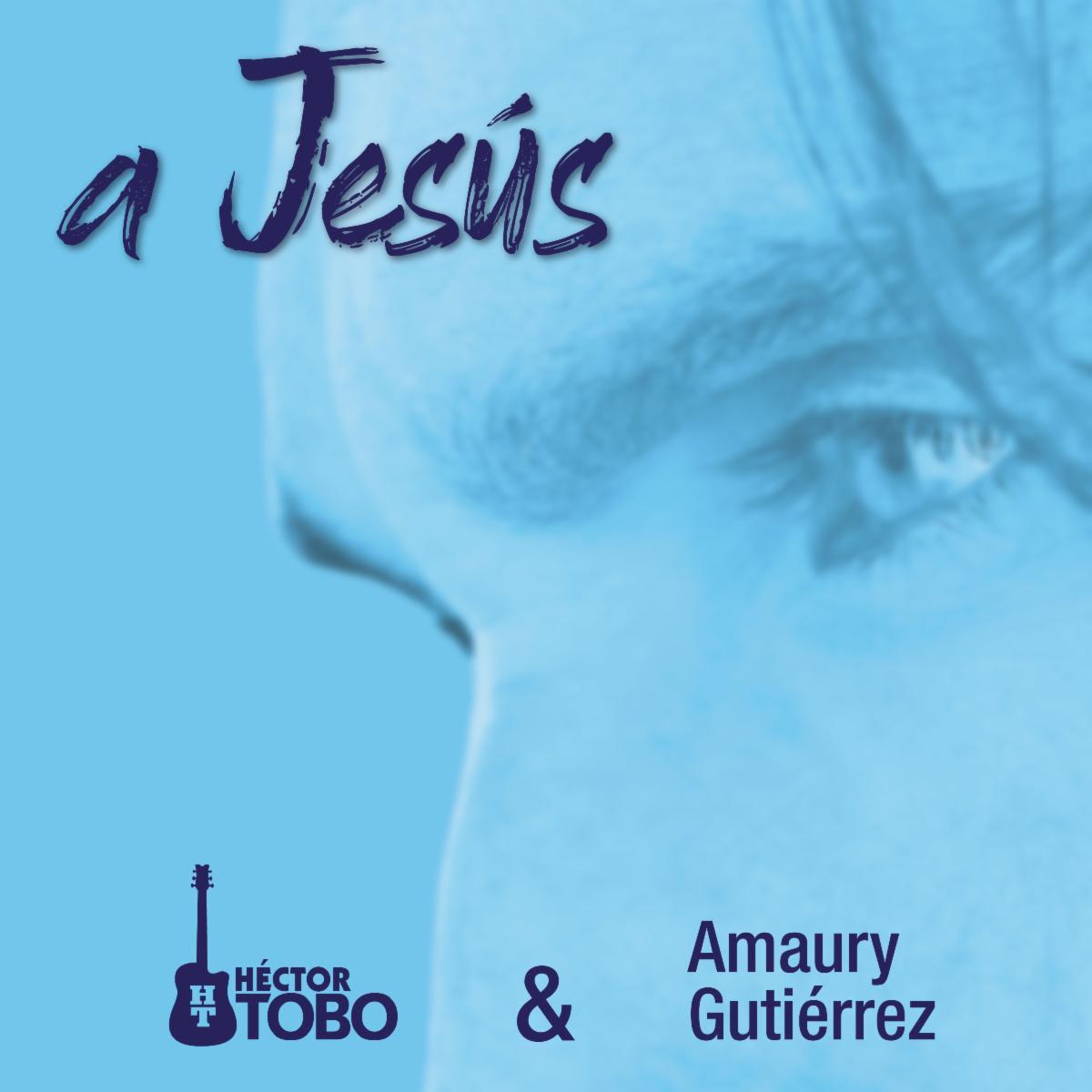 hector tobo y amaury gutierrez a jesus su cancion para semana santa unnamed 3