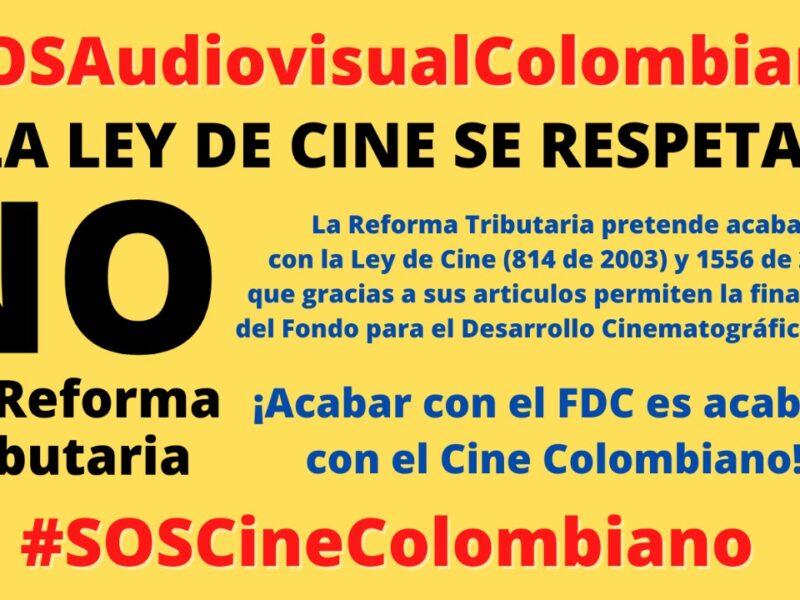 la reforma tributaria acabaria con el cine colombiano eznwnxbuuam5tp9