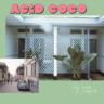 acid coco presenta hoy como siempre unnamed 5