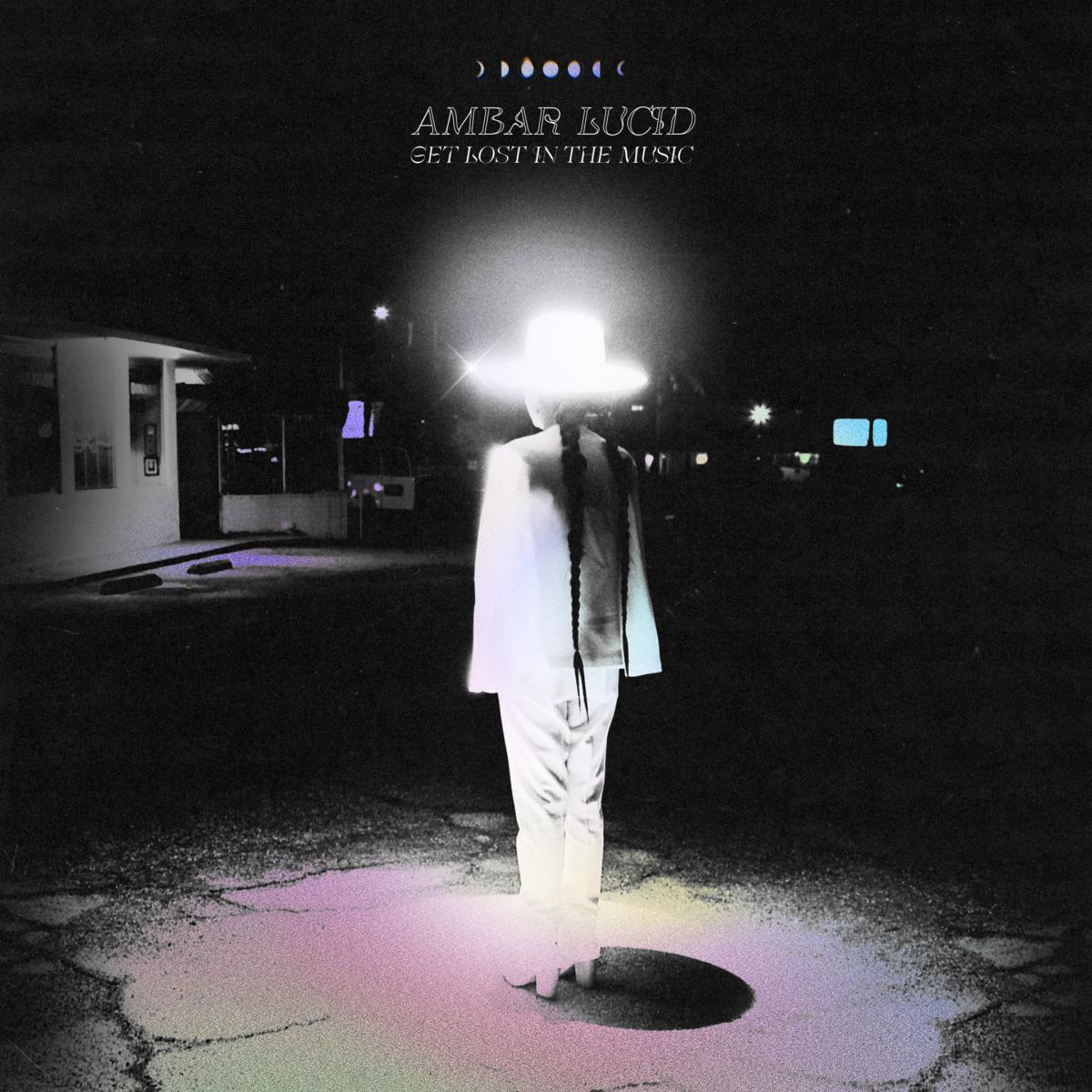 ambar lucid lanza nuevo sencillo y anuncia ep get lost in the music unnamed 1