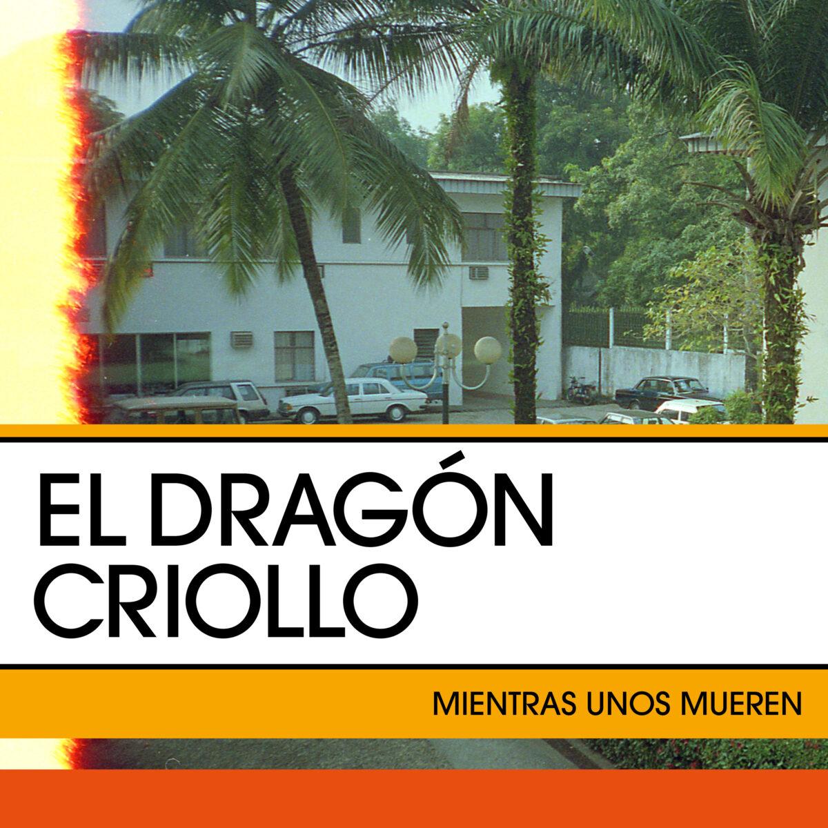 el dragon criollo presenta mientras unos mueren unnamed 8